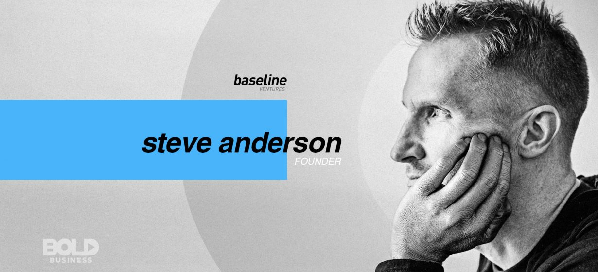 Bold-Leader-Spotlight-Steven-Anderson-Founder-Baseline-Ventures_Featured