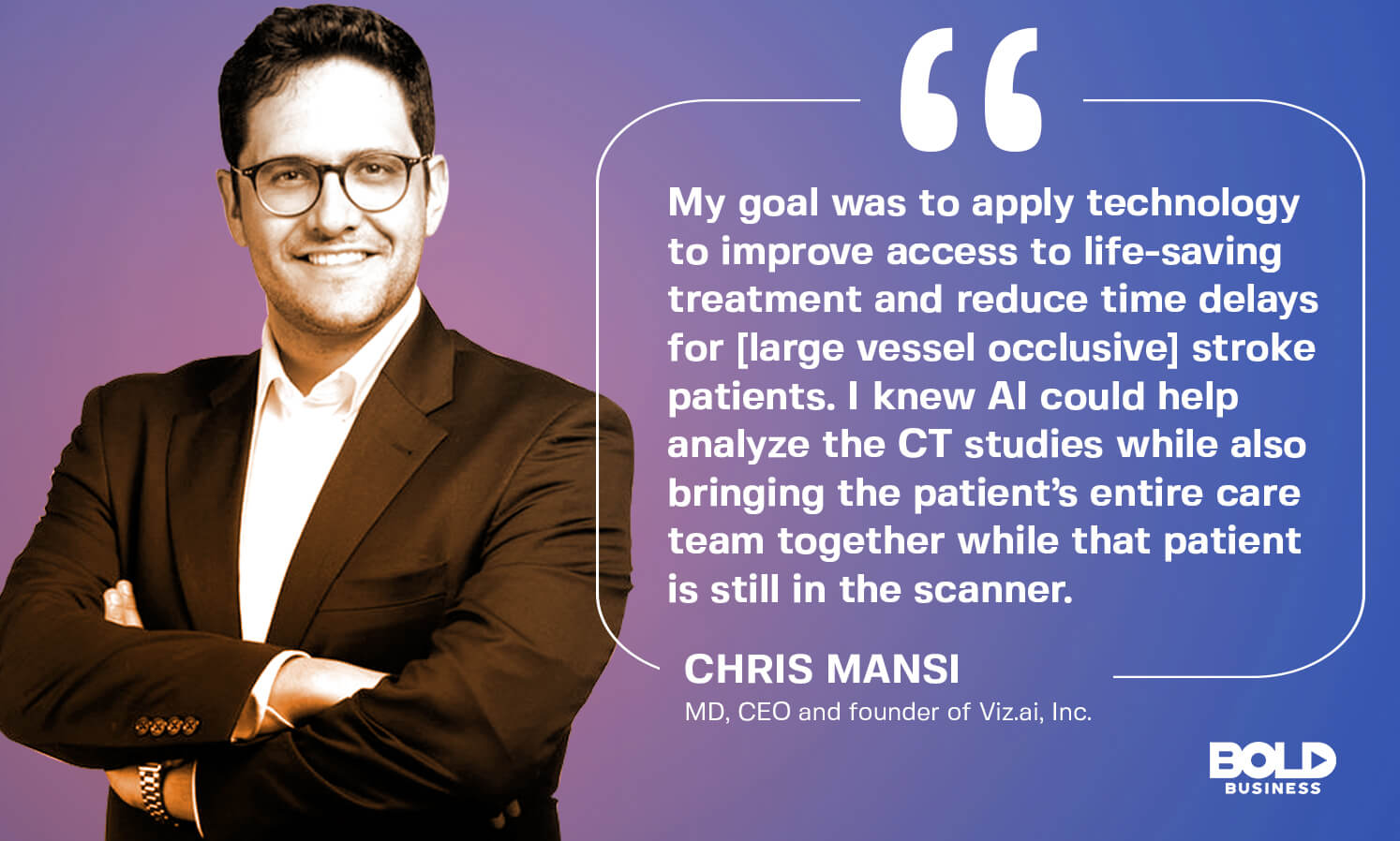 Chris Mansi discusses Blending AI and neuroscience can save the lives of stroke victims - thereby making it essential.