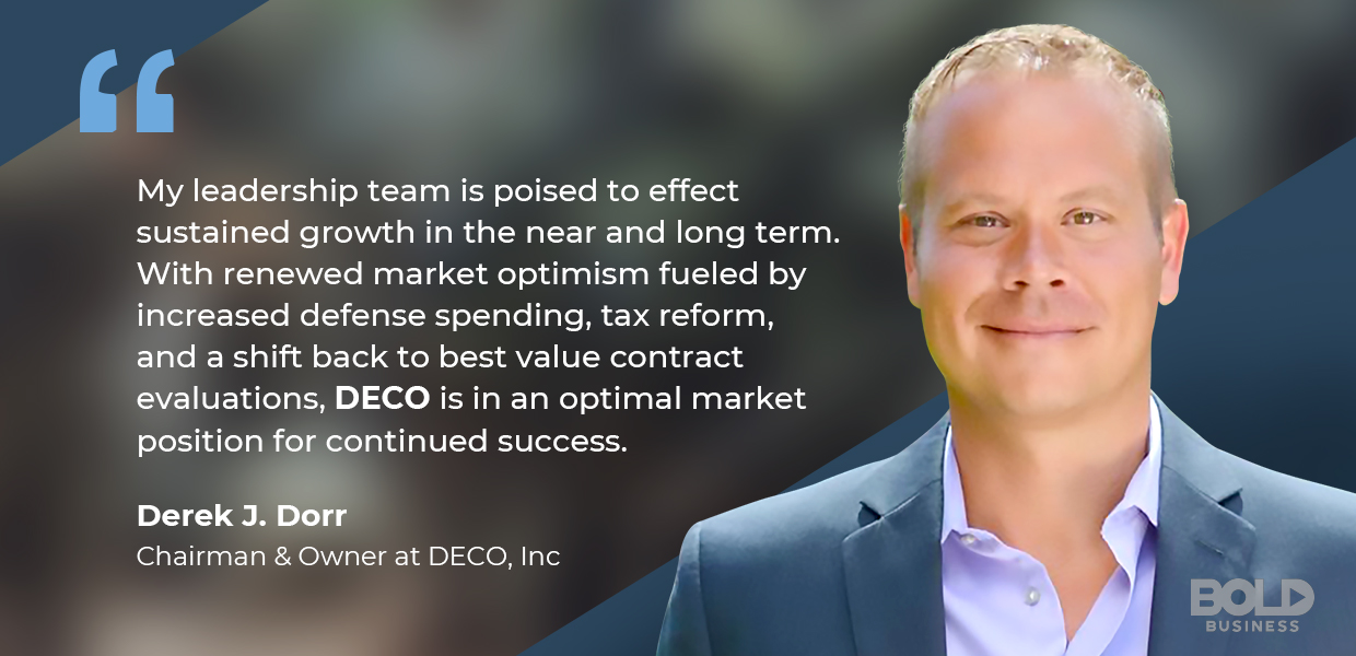 a photo quote of Derek J. Dorr, the newly appointed chairman of DECO Inc.