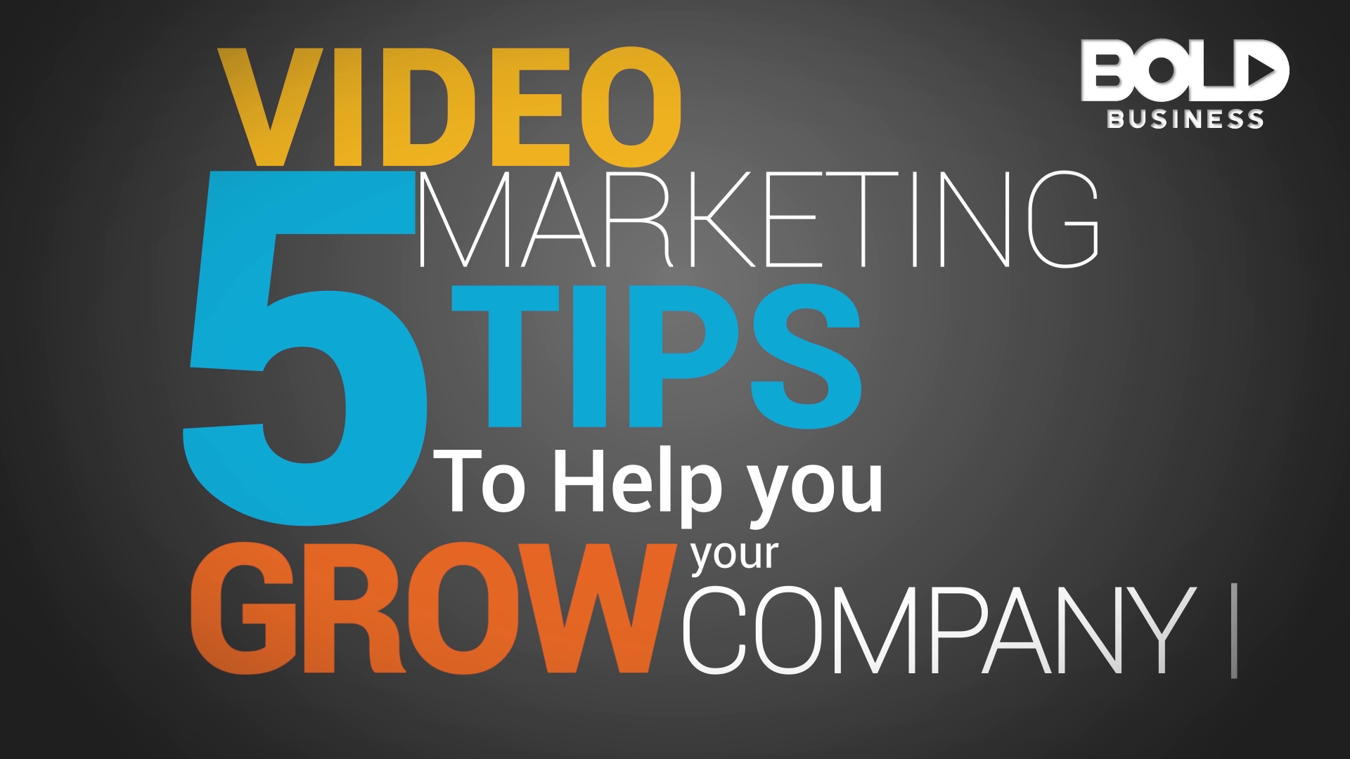 Five Marketing Tips to Help You Grow your Company