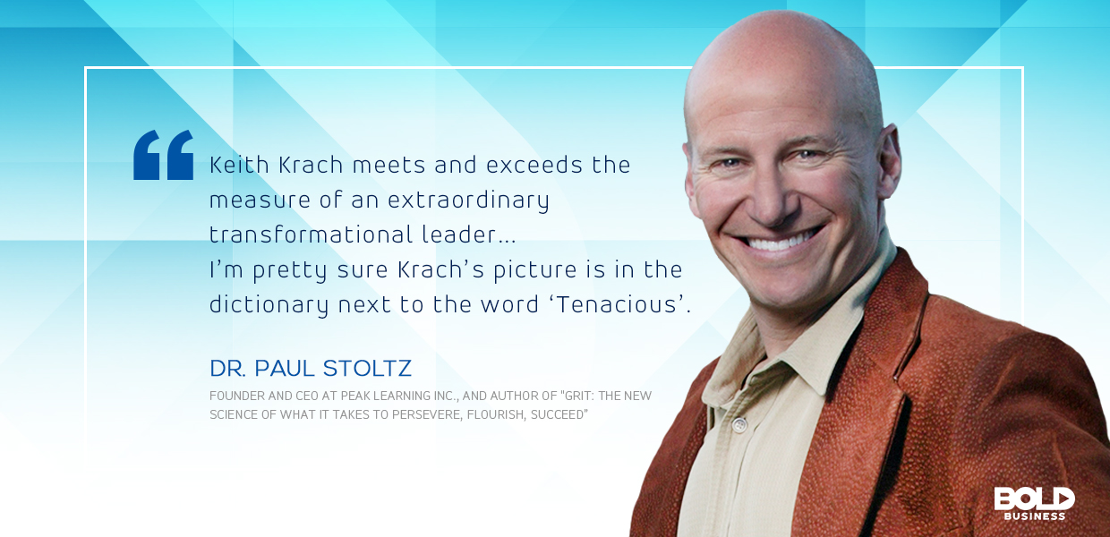 a photo quote from Dr. Paul Stoltz about Keith Krach