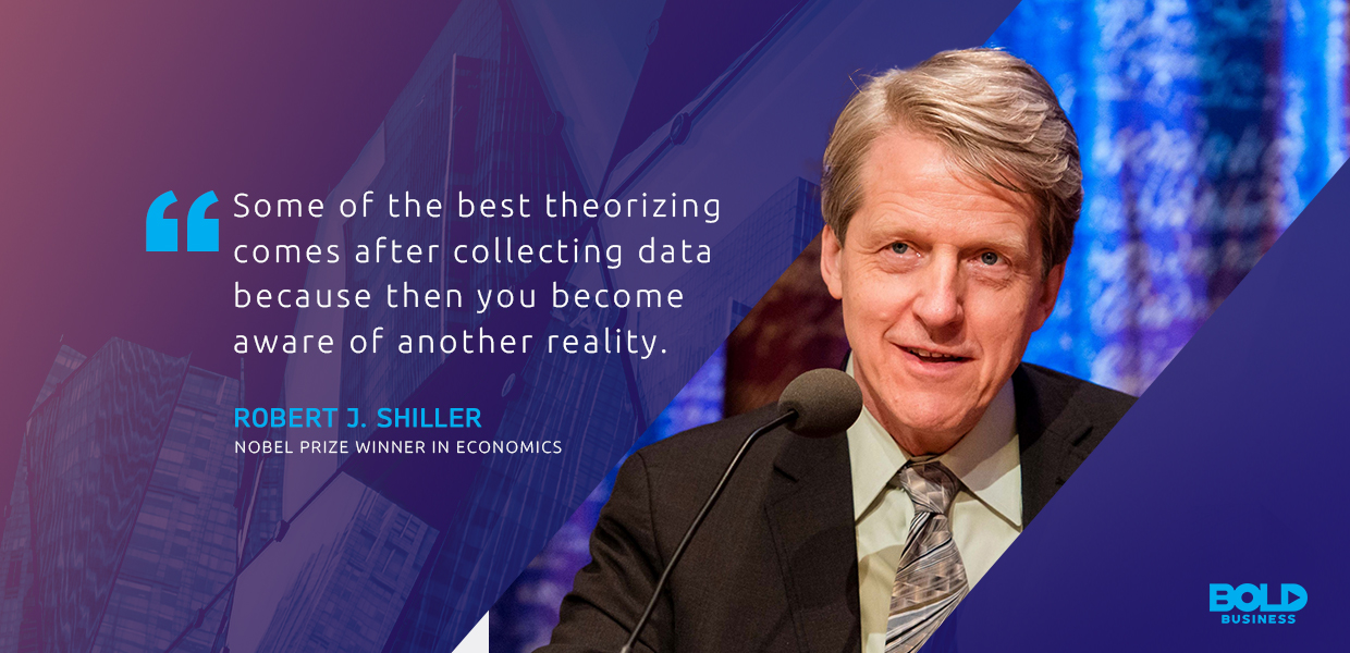 a photo quote of Robert J. Shiller in connection to what it means to be a data-driven company in today's world