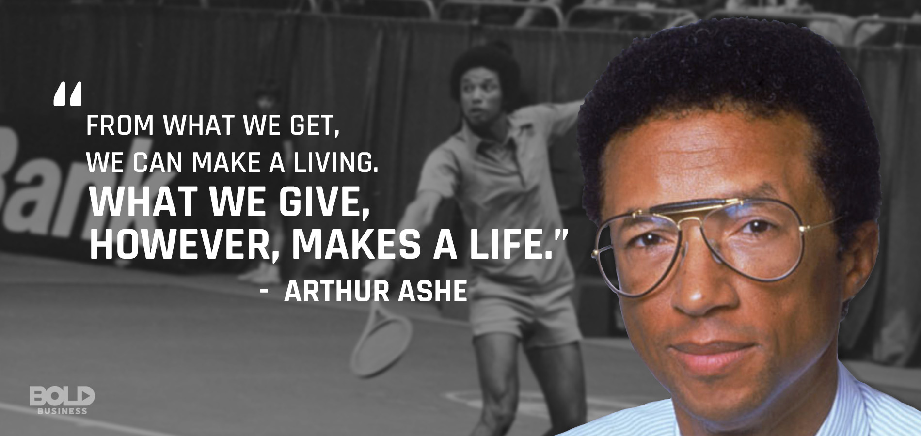 Arthur Ashe quote about life and legacy