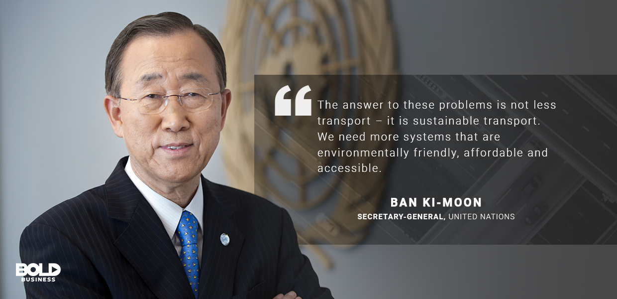 a photo quote from Ban Ki-Moon on the discussion of sustainable transport solutions