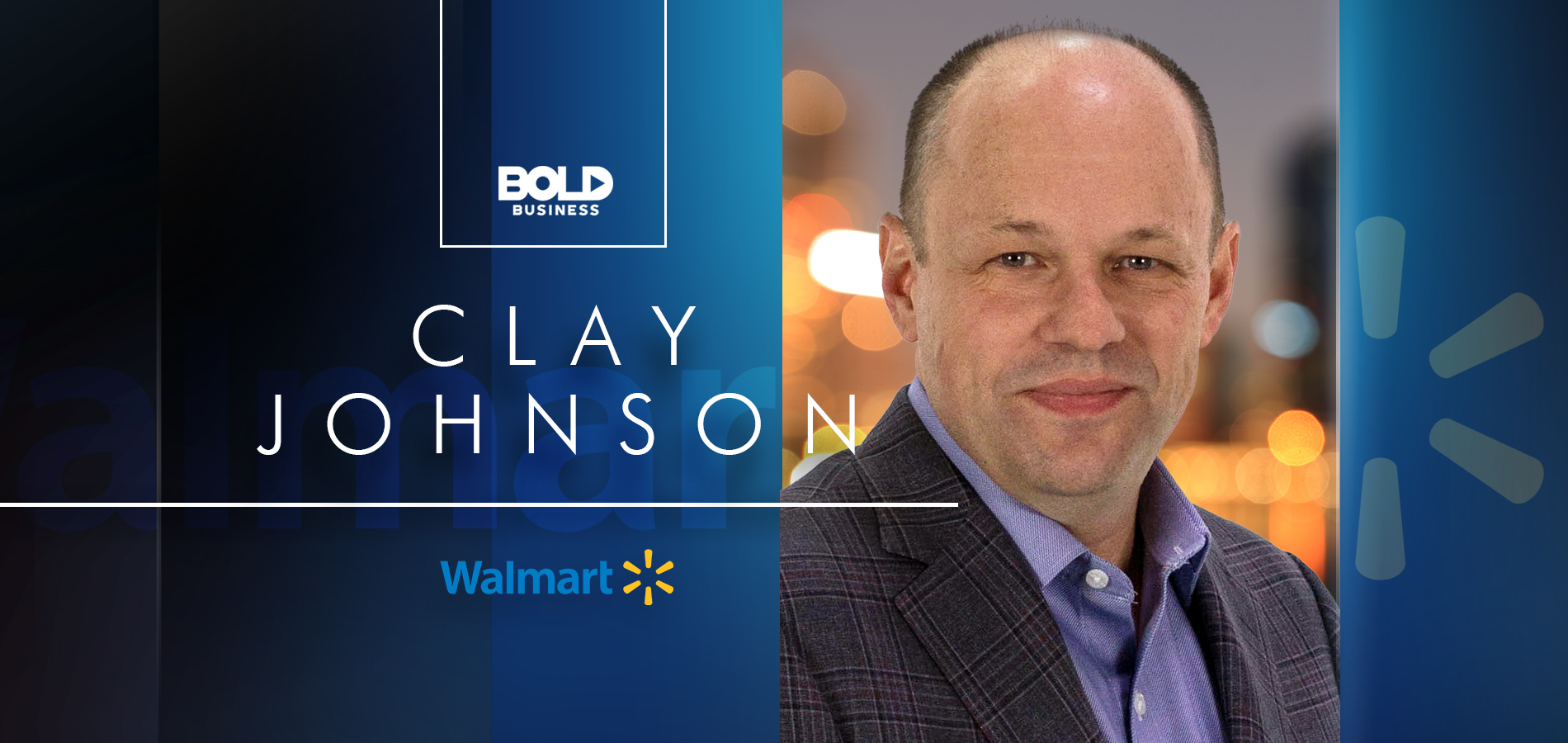 Clay Johnson, clay johnson in a dark suit with the logo of walmart under his name