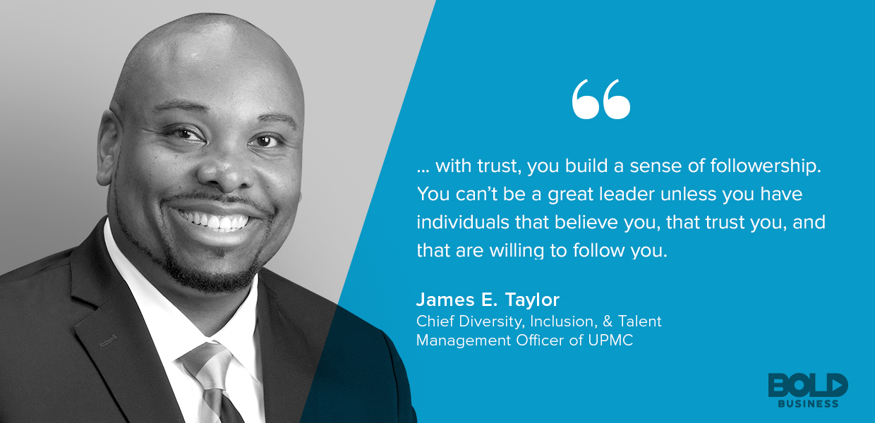 a photo quote of James Taylor on cultivating a culture of trust when practicing bold leadership