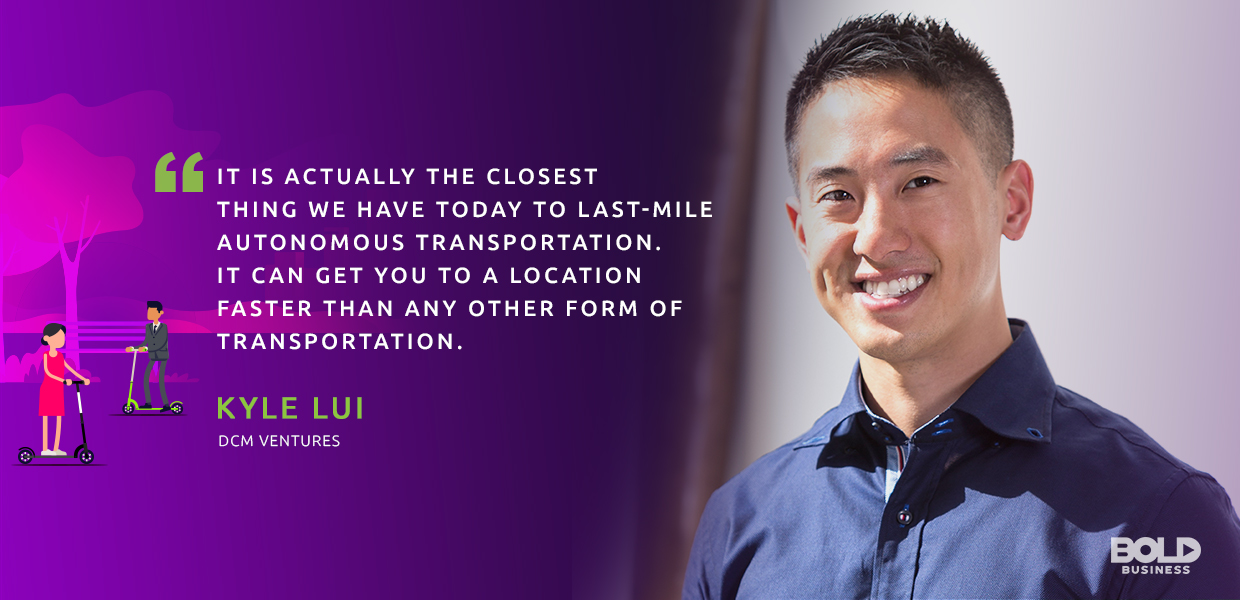scooter startups quote by DCM ventures Kyle Lui