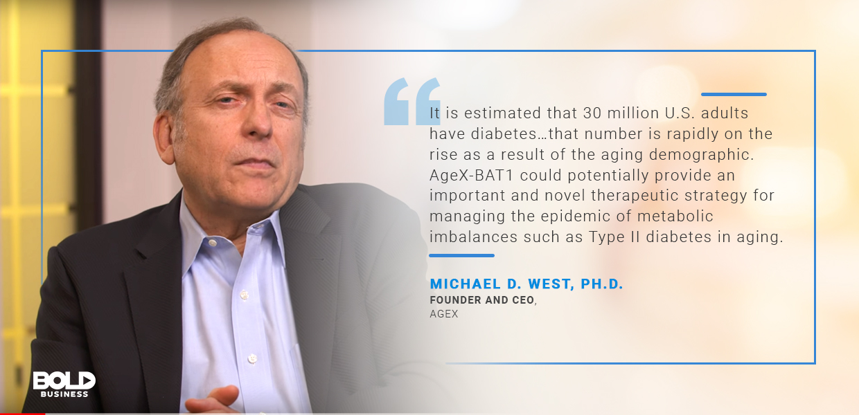 diabetes treatment, Michael West AgeX Therapeutics quoted