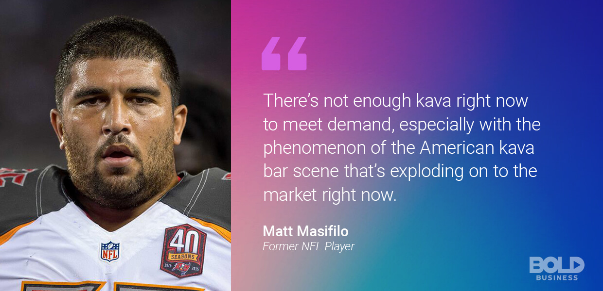 a photo quote of Matt Masifilo discussing Kava uses and benefits and answering what is kava