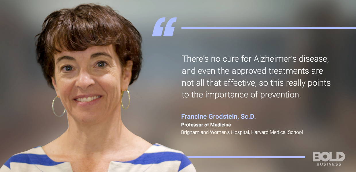 a photo quote from Francine Grodstein amid the ongoing talks concerning the risks of Alzheimer's disease and foods that cause Alzheimer's disease