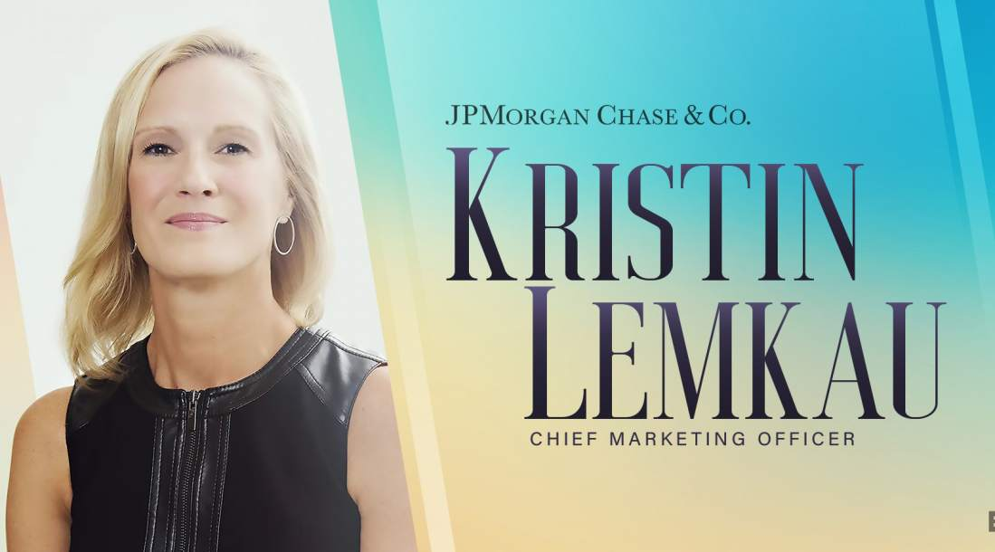Chief Marketing Officer Kristin Lemkau has taken risks that have paid off for JPMorgan Chase.