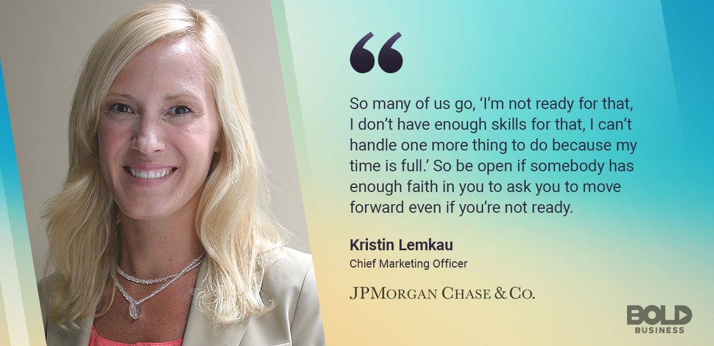 Bold Leader: Kristin Lemkau, JPMorgan Chase Chief Marketing
