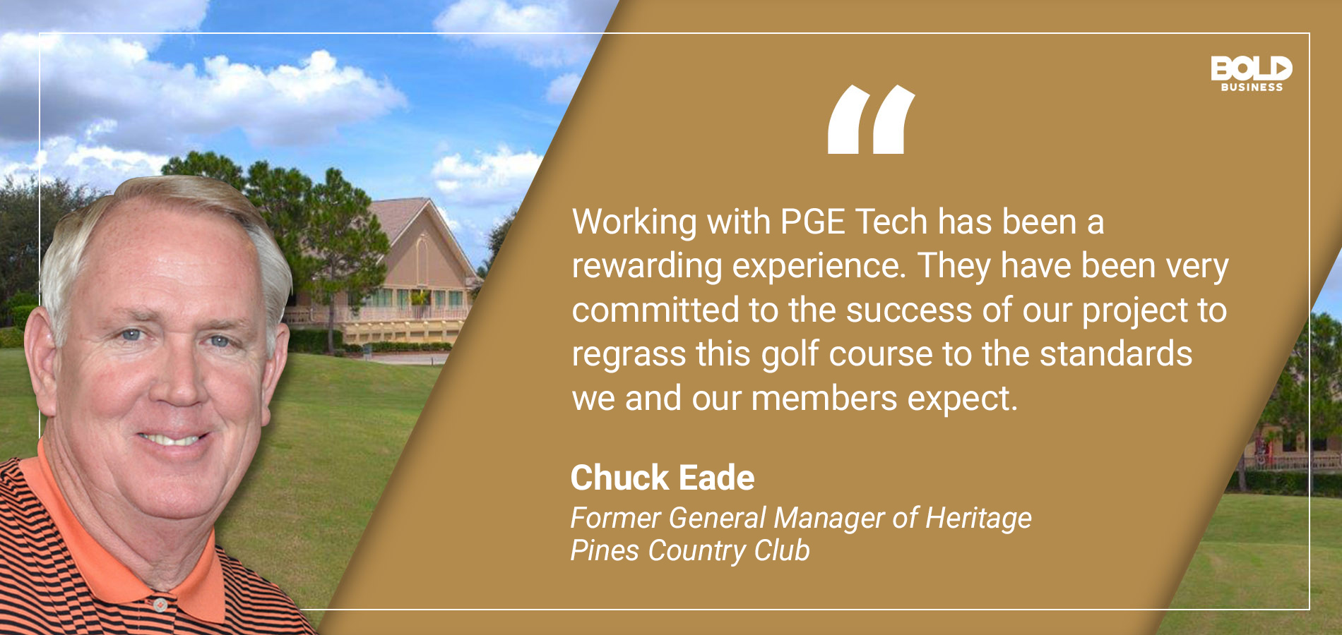 a photo quote of Chuck Eade on the effectiveness of nutrition manufacturer PGE Tech's innovative product