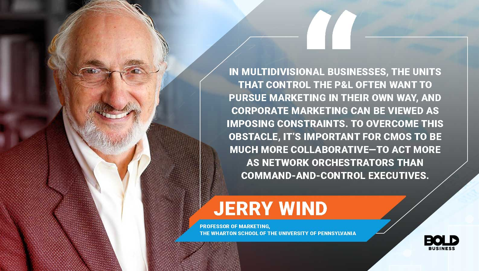 a photo quote of Jerry Wind on the important role of top chief marketing officers or top marketing executives