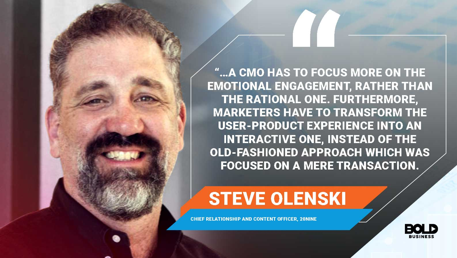 a photo quote of Steve Olenski on the important role of top chief marketing officers or top marketing executives