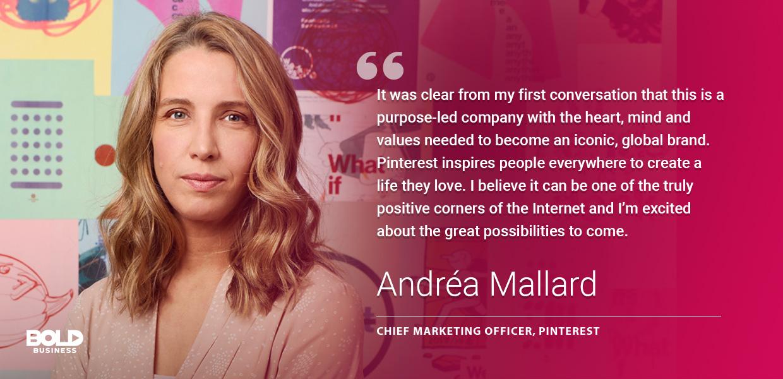 Pinterest's CMO, Andrea Mallard