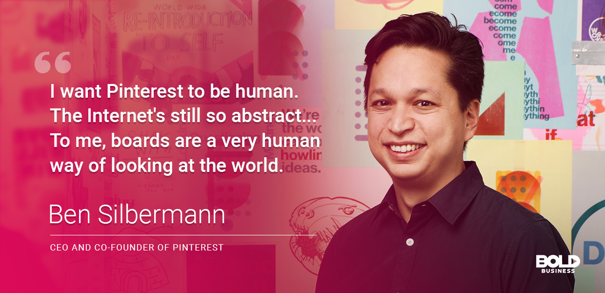 Ben Silbermann - CEO and Co Founds of Pinterest