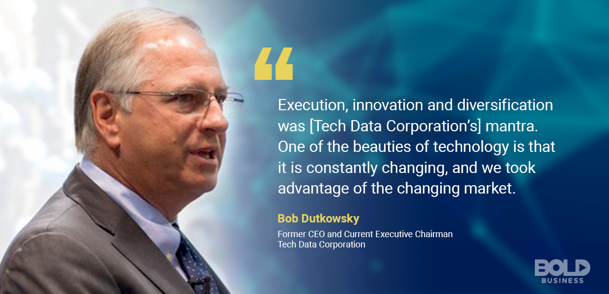 Bob Dutkowsky quote about Tech Data Corporation Management