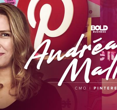 Pinterest's Andrea Mallard is a bold leader.