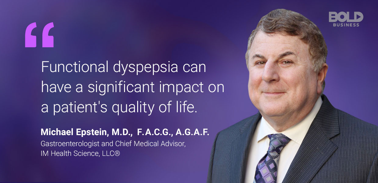 quote of Michael Epstein amid the discussions on functional dyspepsia treatment