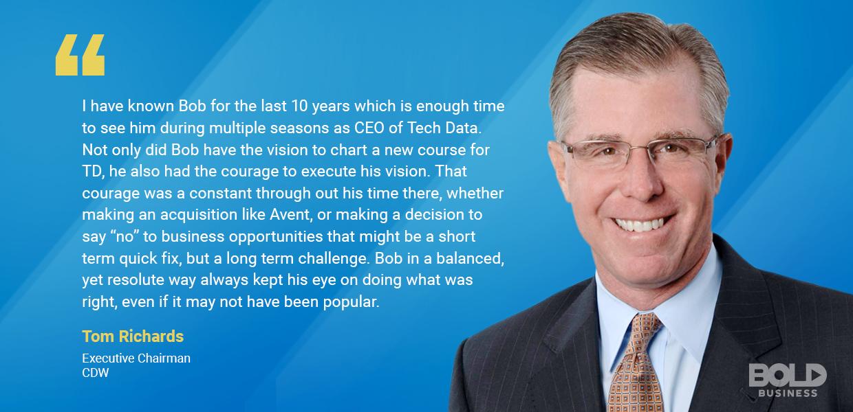 Tom Richards Bold Leader Spotlight Quote on Bob Dutkowsky