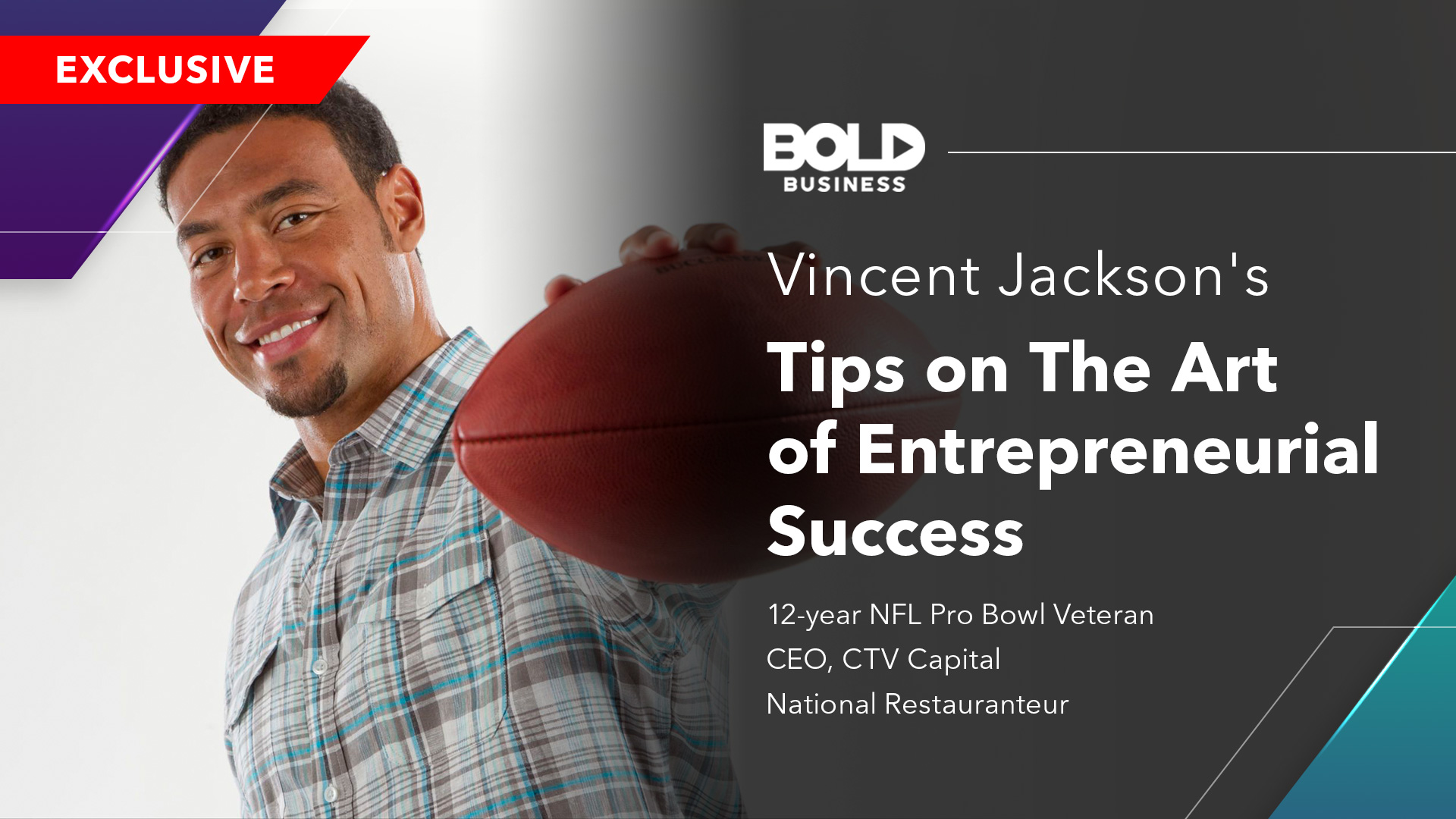 Vincent Jackson Provides Tips On Entrepreneurial Success