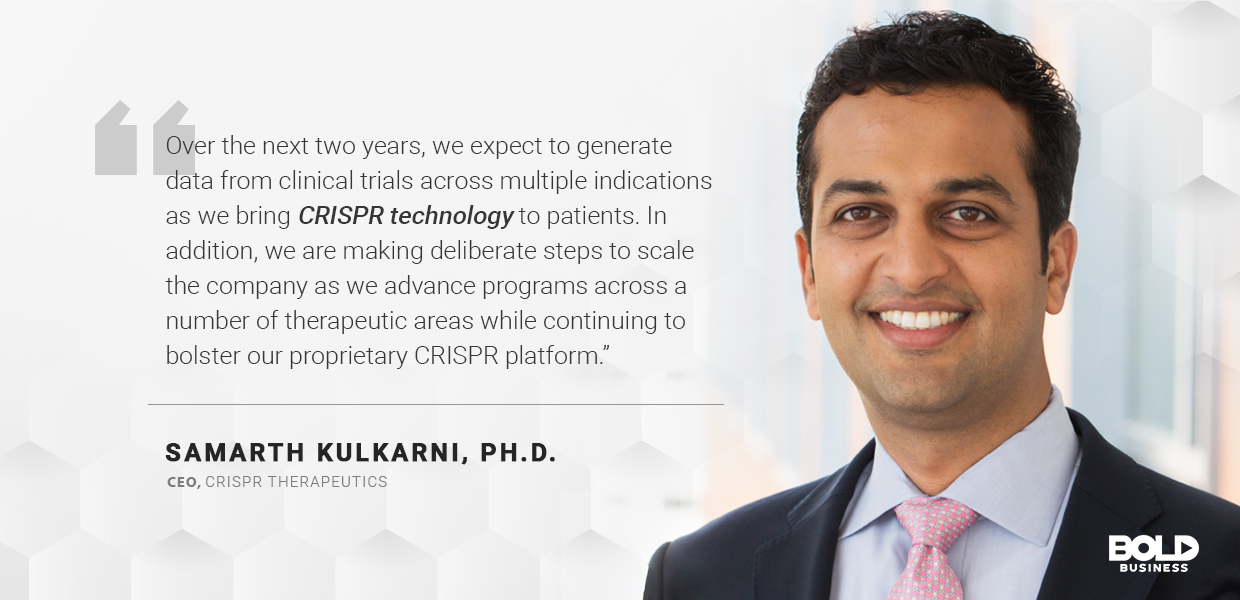 a photo quote of Samarth Kulkarni on CRISPR Therapeutics