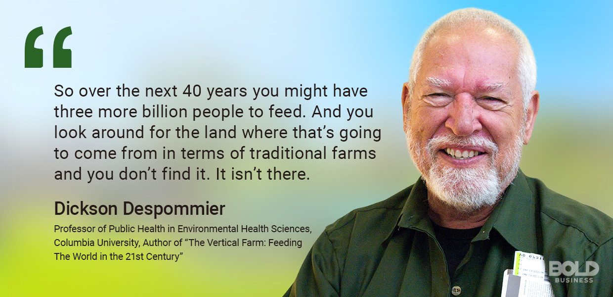 Quote from Dickson Despommier - Professor of Public Health in Environmental Health Sciences
