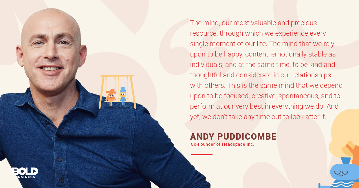 a photo quote of Andy Puddicombe in relation to the Headspace Meditation App