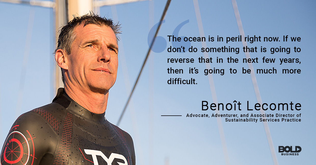 a photo quote of Benoît Lecomte in relation to the reality of pollution in oceans and seas, as well as ocean benefits to humans
