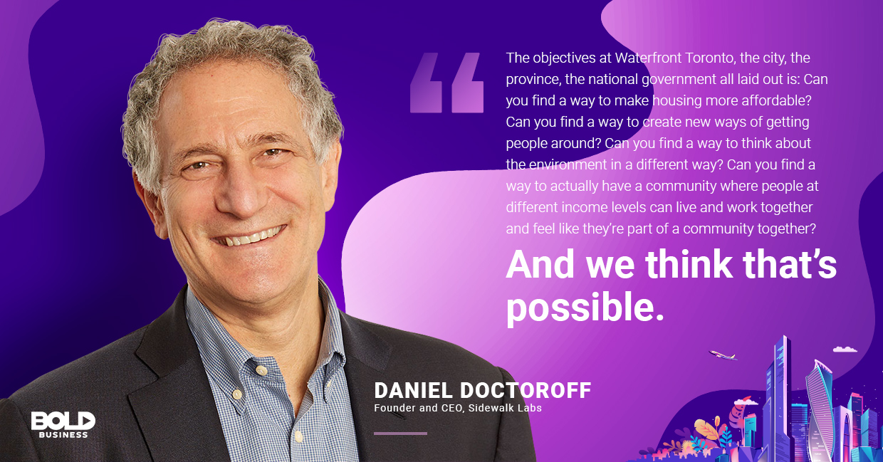 a photo quote of Daniel Doctoroff in relation to Sidewalk Labs Toronto and building smart cities worldwide