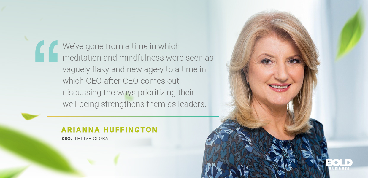 a photo quote of Arianna Huffington in relation to meditation and health