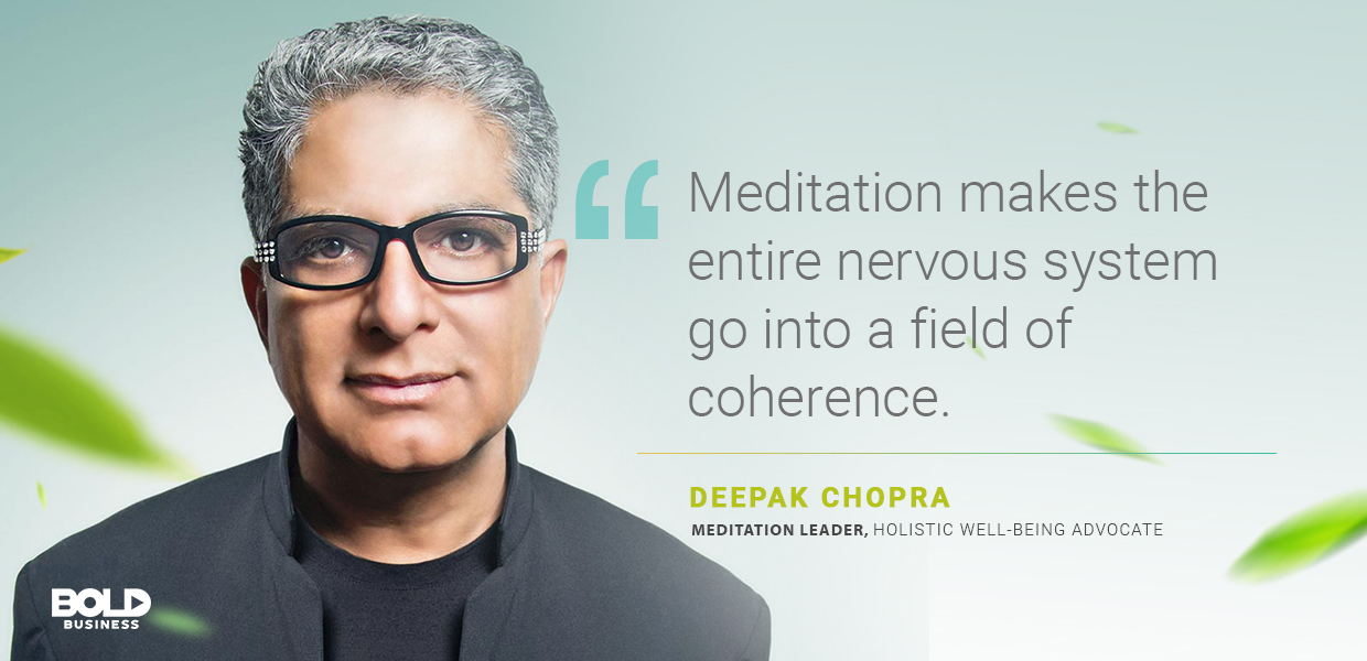 a photo quote of Deepak Chopra in relation to meditation and health