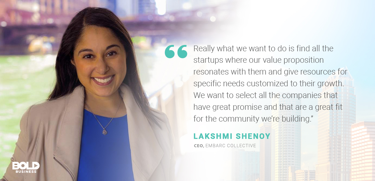 a photo quote of Lakshmi Shenoy in relation to Embarc Collective and Tampa Bay