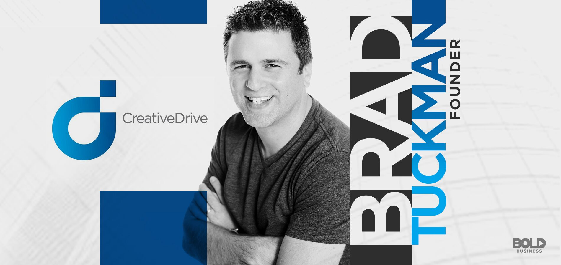 a photo of Brad Tuckman posing with arms crossed beside a logo of the company he founded, Creative Drive