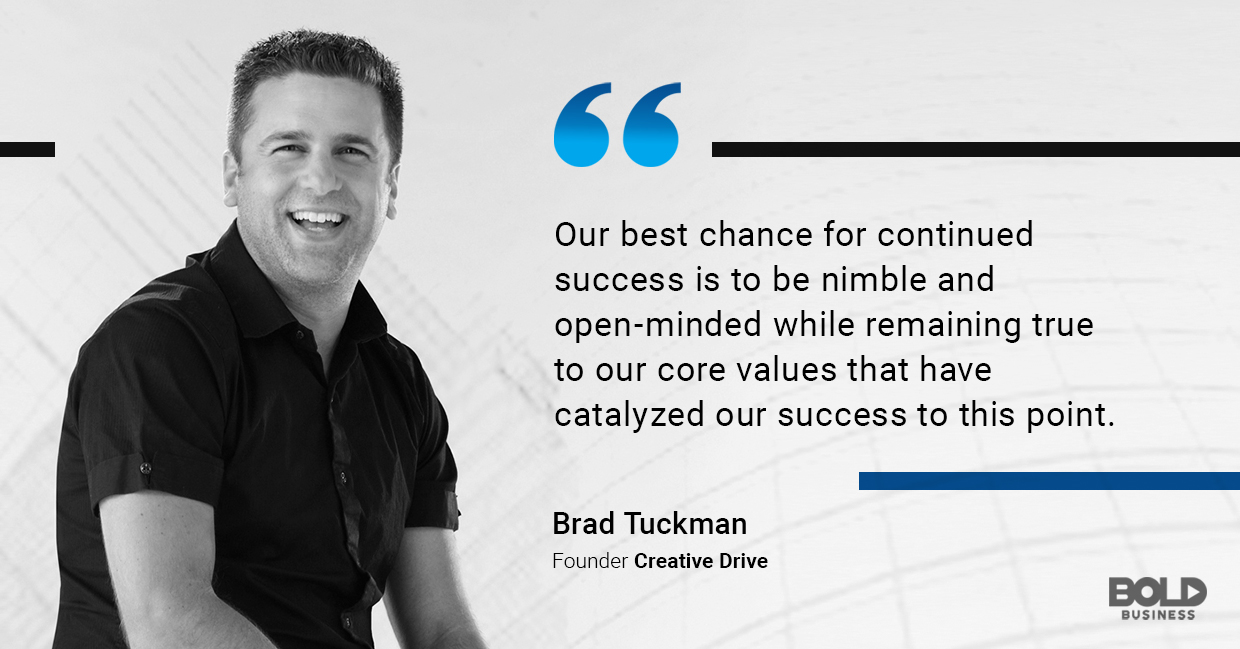 a photo quote of Brad Tuckman, founder of Creative Drive, on continued success