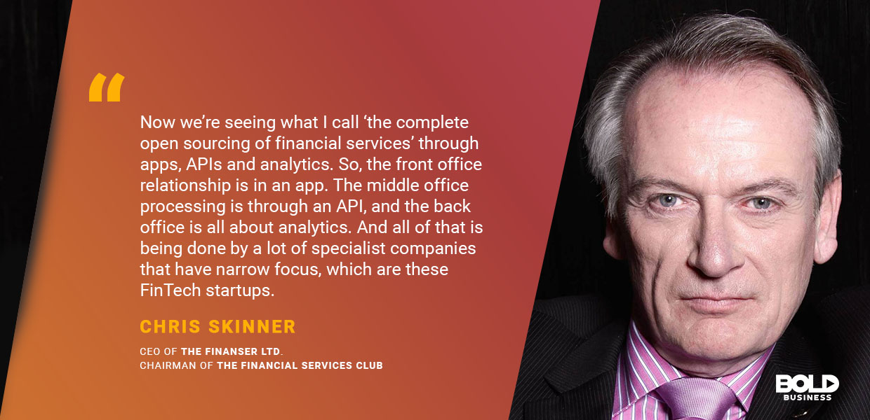 a photo quote of Chris Skinner in relation to FinTech Startups and Cryptocurrency trends