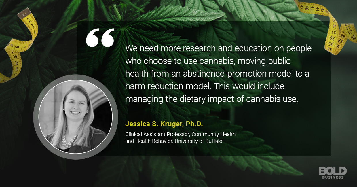 a photo quote of Jessica Kruger in relation to the discussion on marijuana munchies and the link between marijuana and weight loss