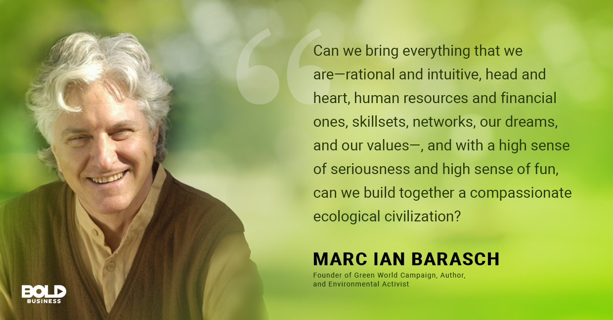 a photo quote of Marc Ian Barasch in relation to the discussion of climate change solutions and companies saving the environment