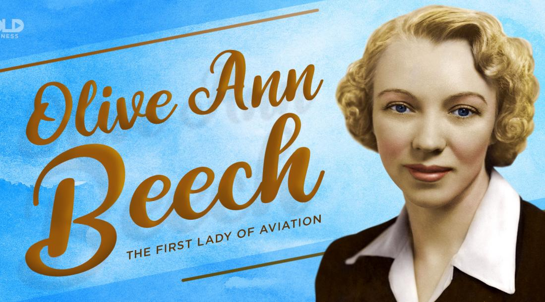 "a photo of Olive Ann Beech with her title as the ""First Lady of Aviation"" posted in old-school style letters"