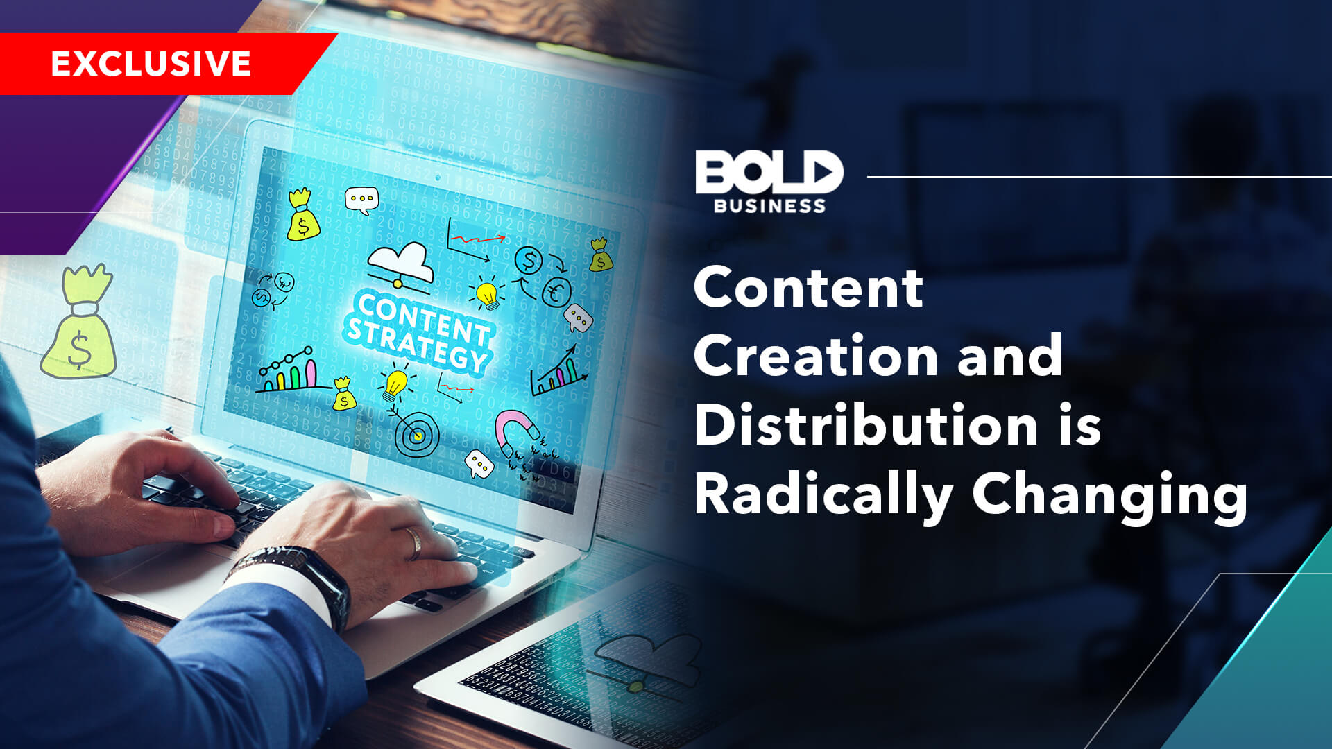 banner image about content creation and distribution is radically changing