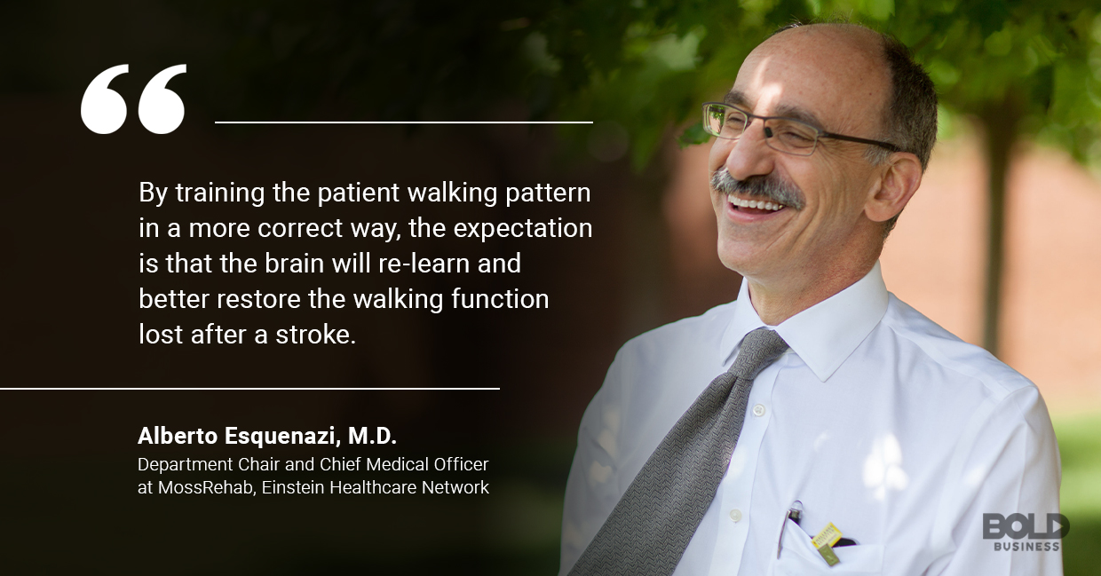 a photo quote of Alberto Esquenazi amid the rise of advancements in robotics in rehabilitation