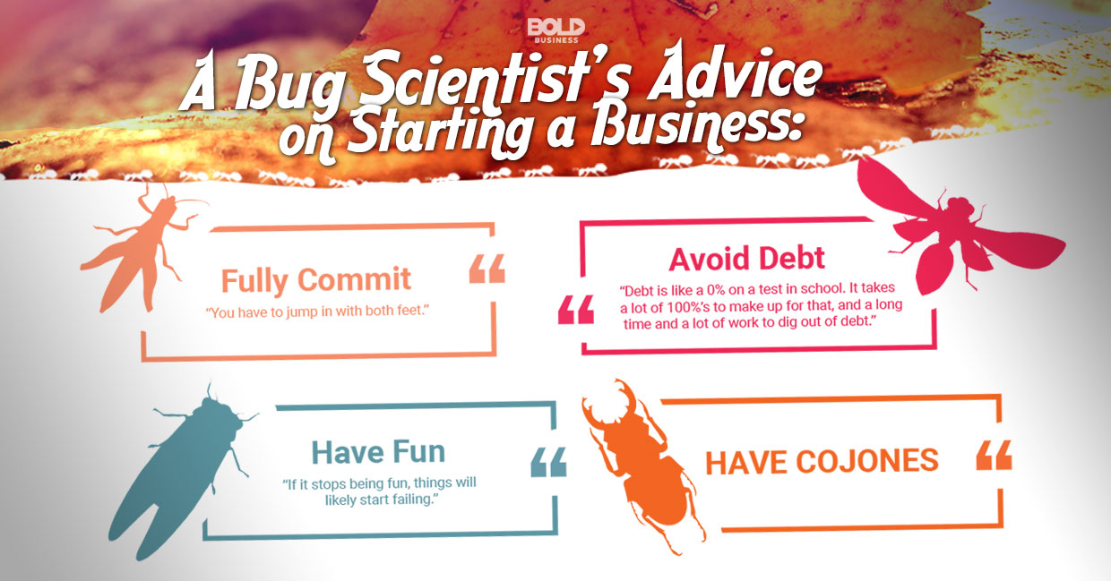 A Bug Scientist's Advice on Starting a Business