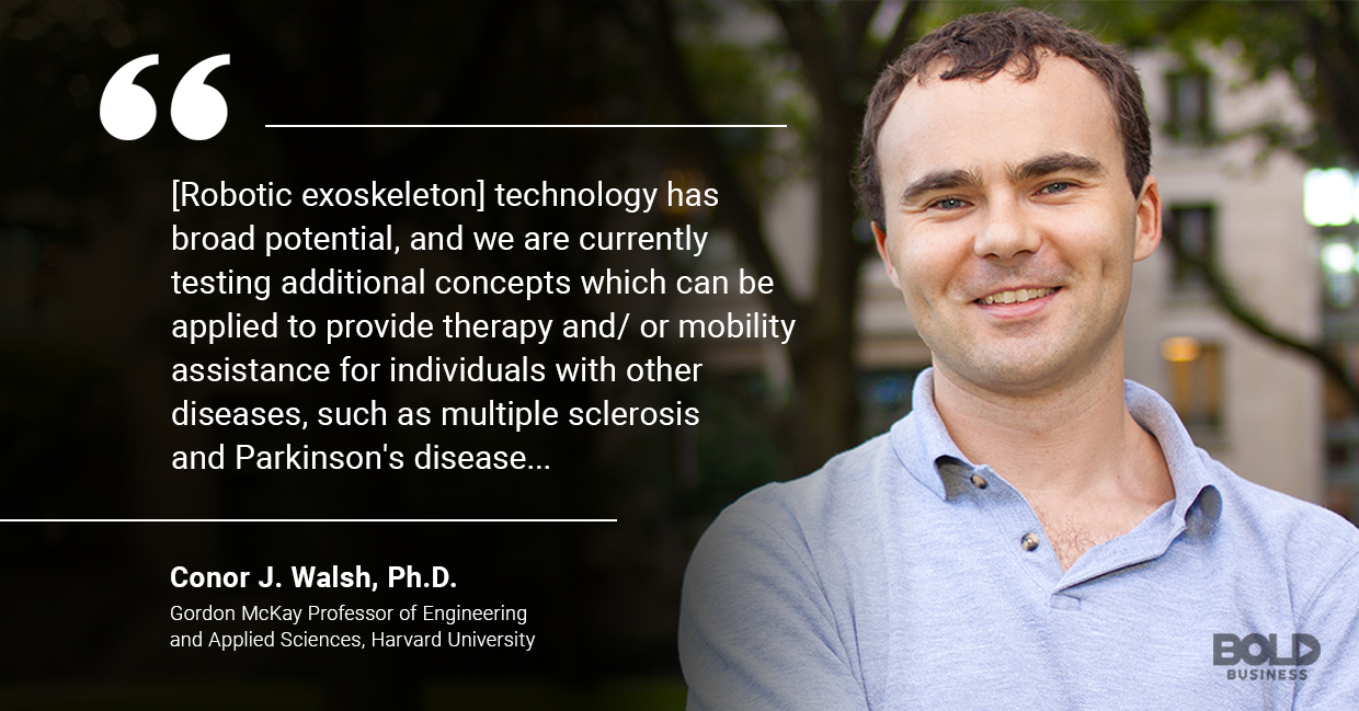 a photo quote of Conor J. Walsh amid the rise of advancements in robotics in rehabilitation