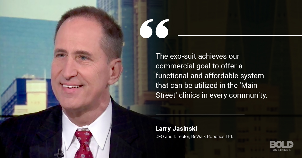 a photo quote of Larry Jasinski amid the rise of advancements in robotics in rehabilitation