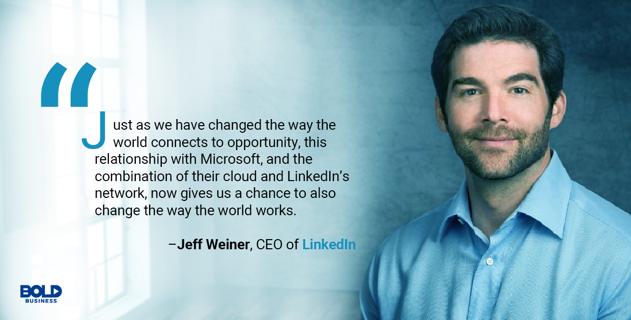 a photo quote of Jeff Weiner relevant to the discussion on Microsoft's LinkedIn Strategy