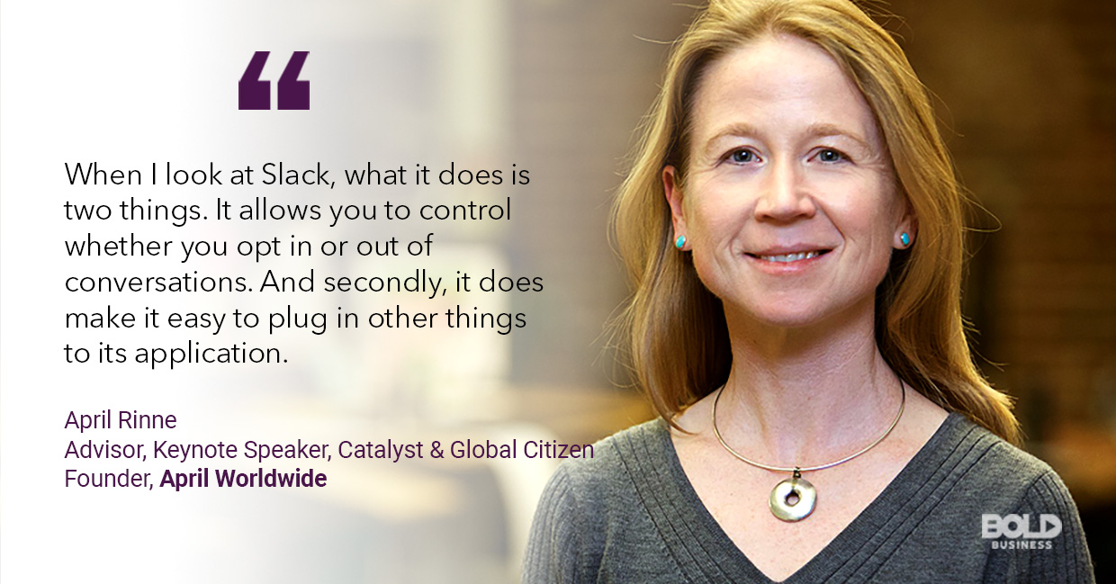 a photo quote of April Rinne about Slack Technologies