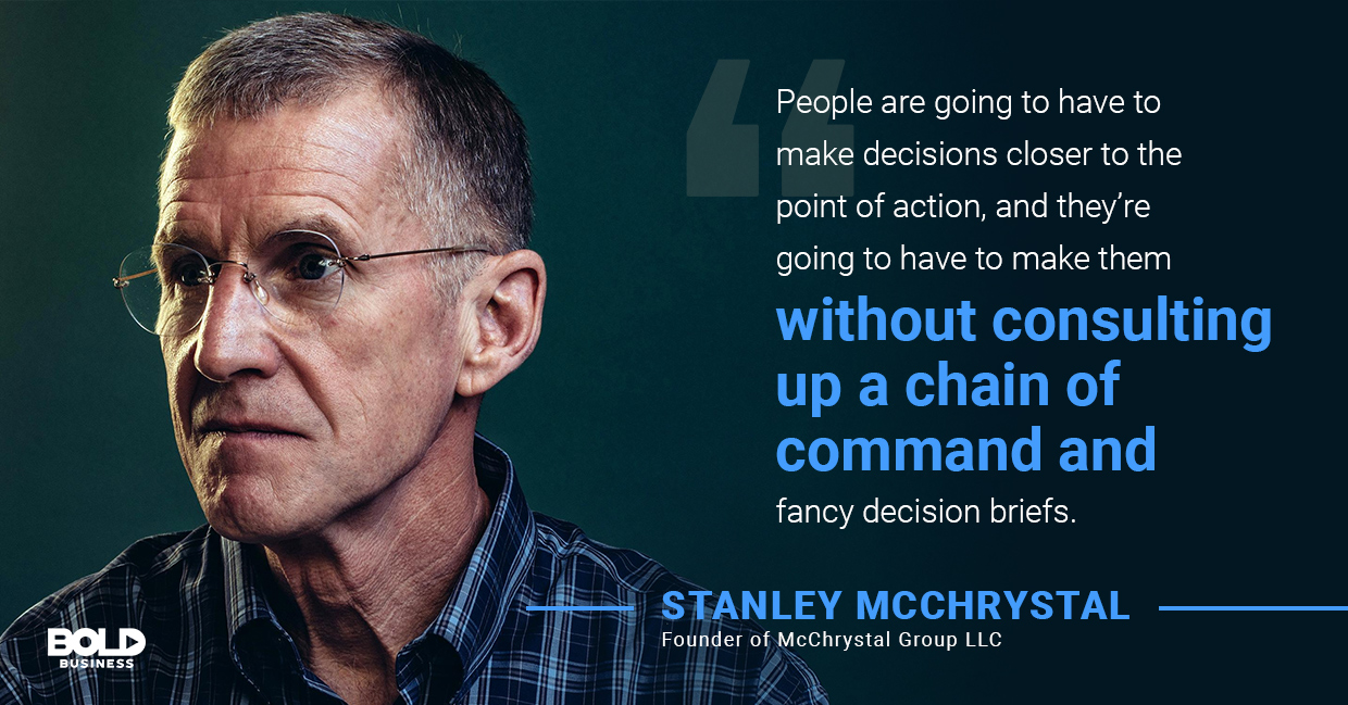 a photo quote of Stanley McChrystal in relation to the bold impact of the Team of Teams model from The McChrystal Group
