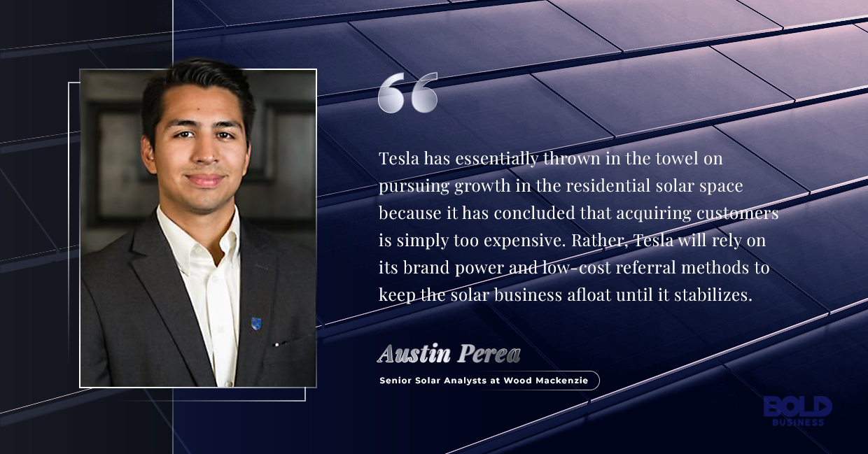 austin perea says that tesla should rely on brand power to stay at solar business