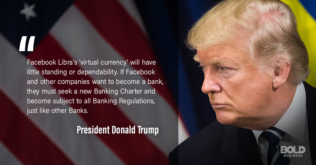 a photo quote of Donald Trump in relation to the recently announced Facebook cryptocurrency, the Libra coin